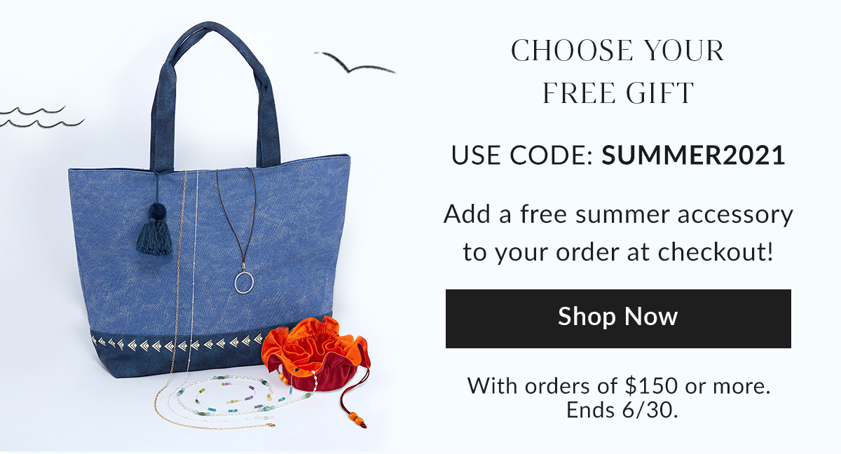 Choose your free gift with code SUMMER2021.